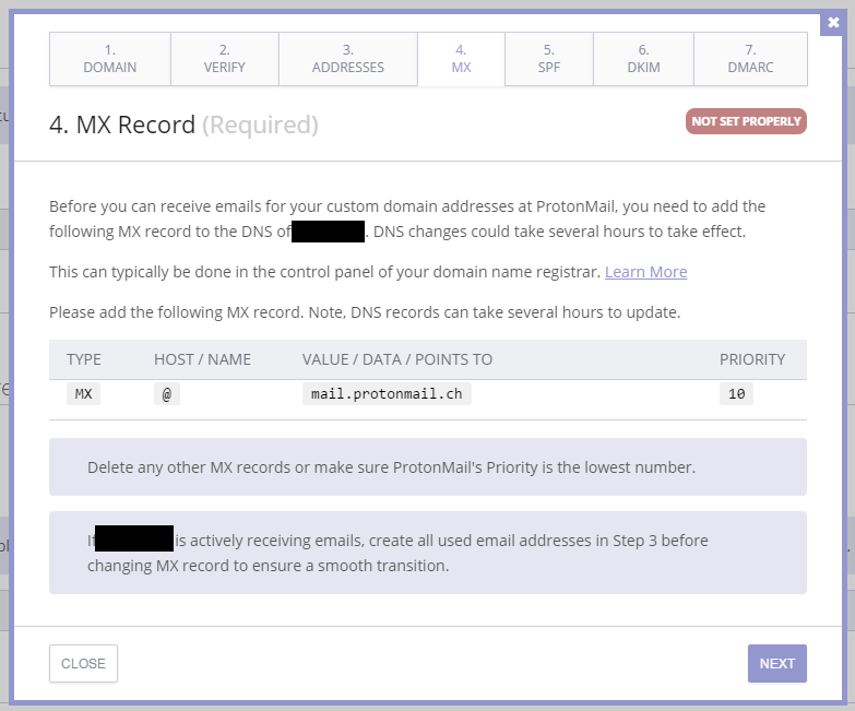 Next step is configuring your domain/host to point to ProtonMail to forward all incoming email messages to their servers. For this we'll need to modify the MX Records.